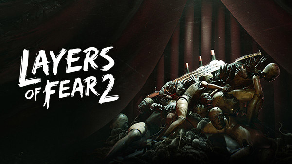 Layers of Fear 2 Switch